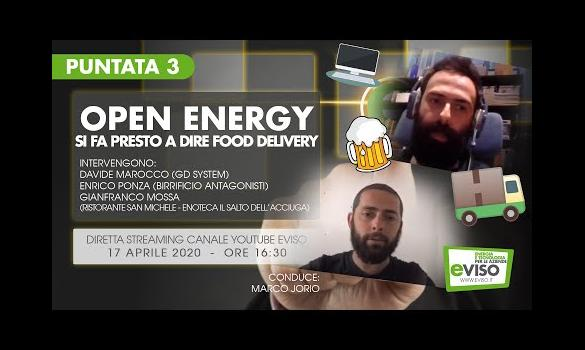 Embedded thumbnail for OPEN ENERGY - Si fa presto a dire Food Delivery